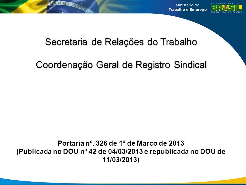 Portaria nº. 326 de 1º de Março de 2013