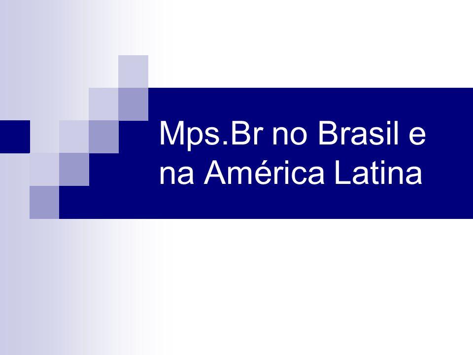 Mps.Br no Brasil e na América Latina