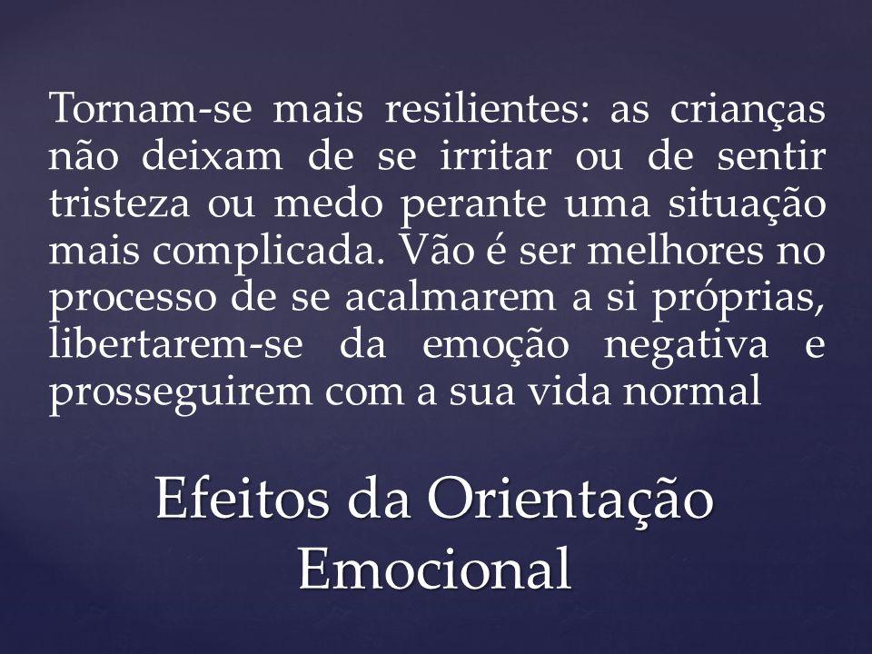 Efeitos da Orientação Emocional