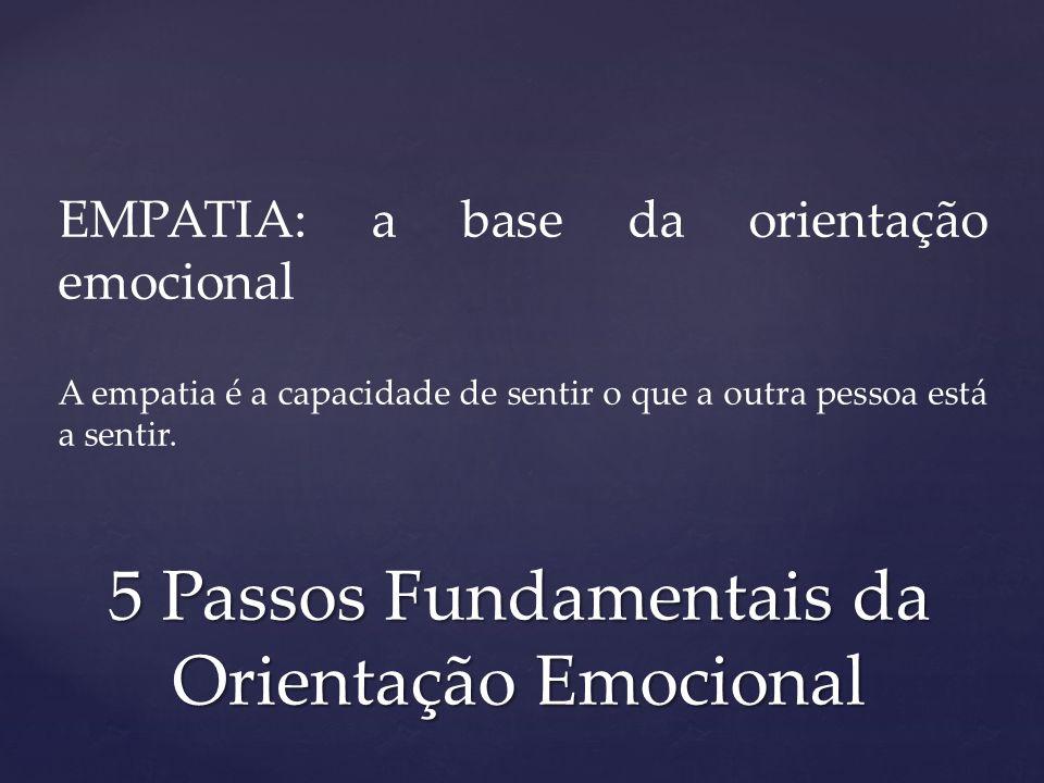 5 Passos Fundamentais da Orientação Emocional