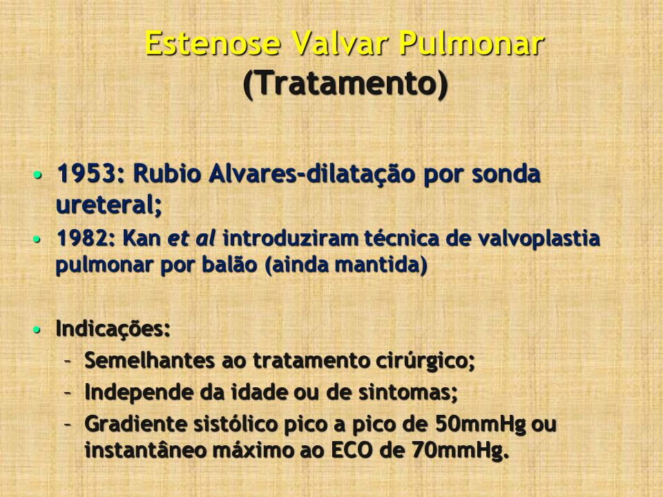 Estenose Valvar Pulmonar (Tratamento)