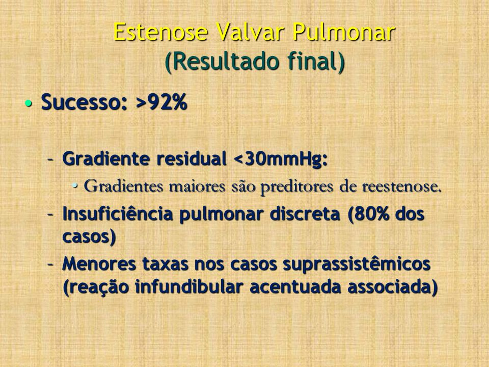 Estenose Valvar Pulmonar (Resultado final)