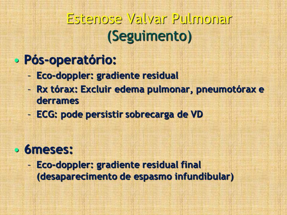 Estenose Valvar Pulmonar (Seguimento)