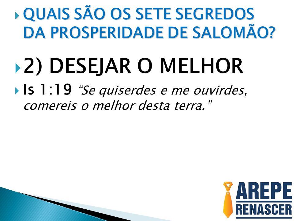 QUAIS SÃO OS SETE SEGREDOS DA PROSPERIDADE DE SALOMÃO