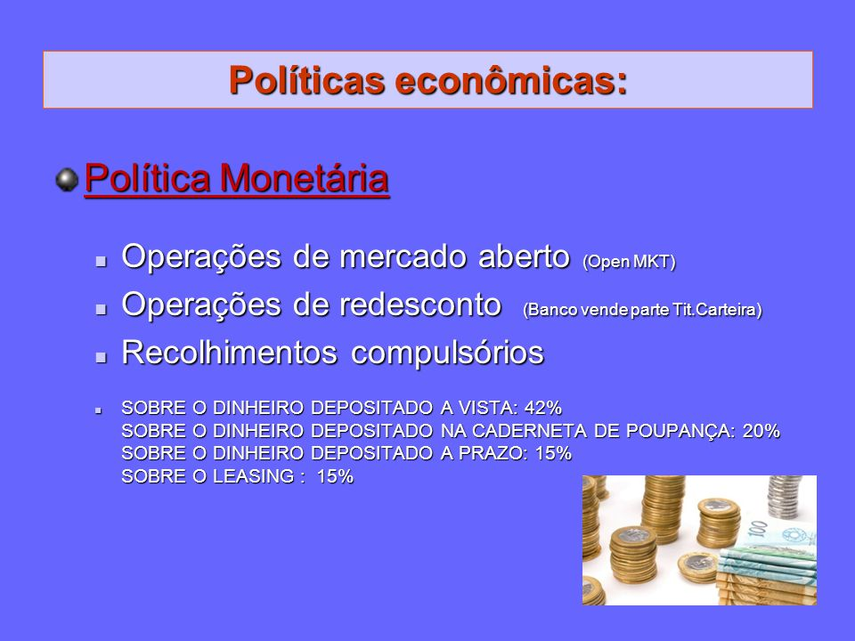 Políticas econômicas: