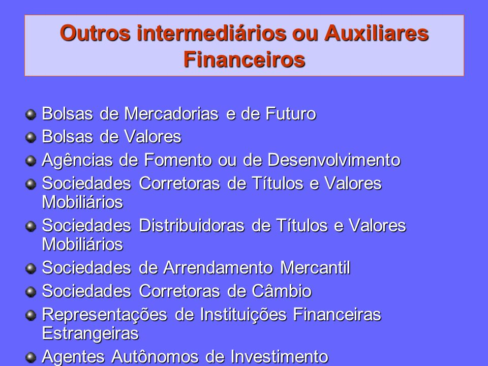 Outros intermediários ou Auxiliares Financeiros