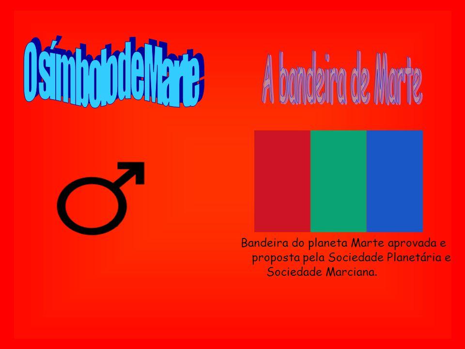 O símbolo de Marte A bandeira de Marte. Bandeira do planeta Marte aprovada e. proposta pela Sociedade Planetária e.