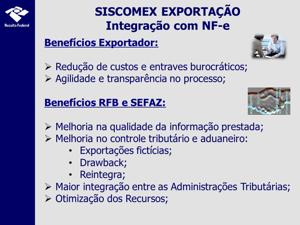 SISCOMEX EXPORTAÇÃO Integração com NF-e