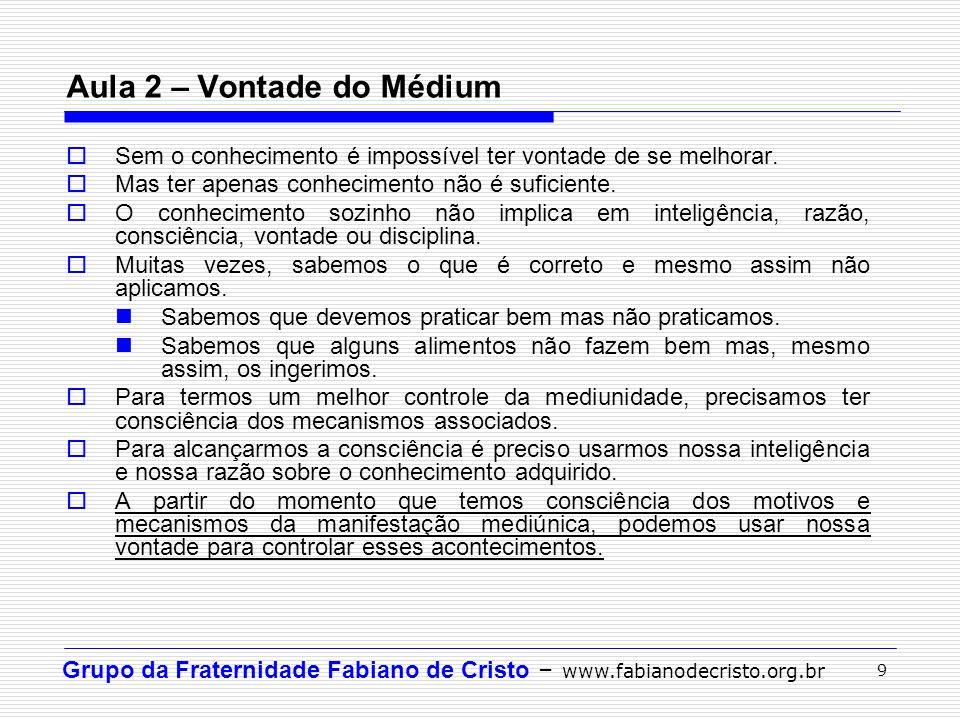 Aula 2 – Vontade do Médium