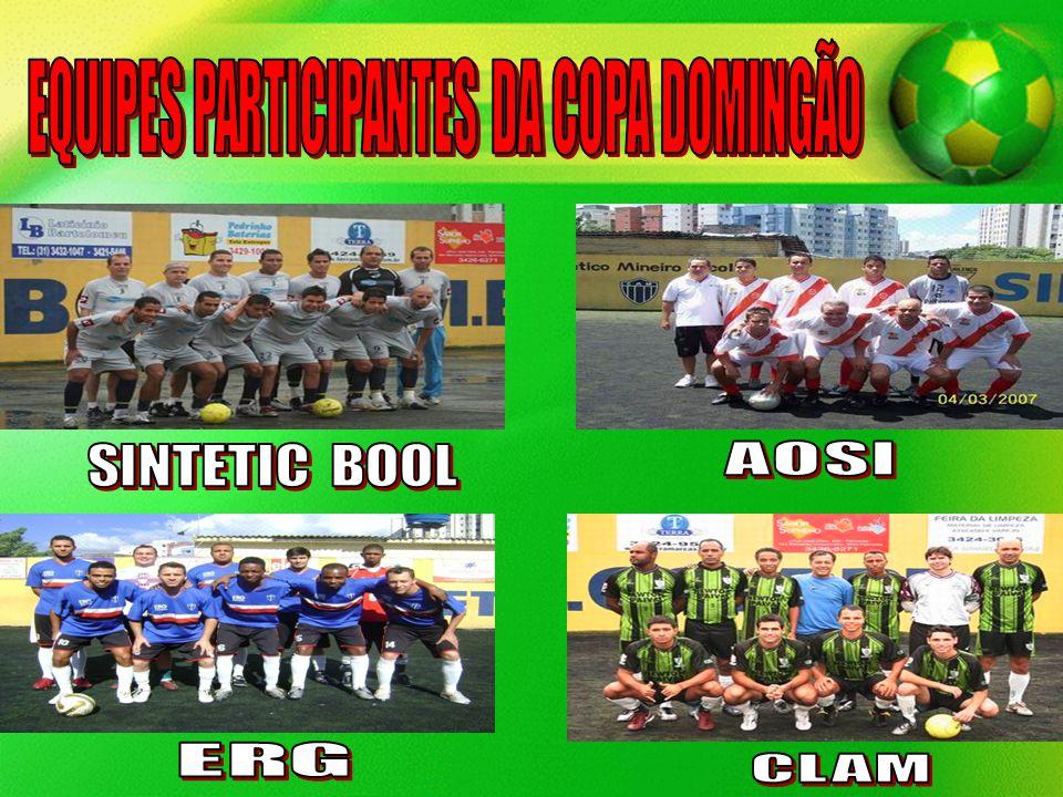 EQUIPES PARTICIPANTES DA COPA DOMINGÃO