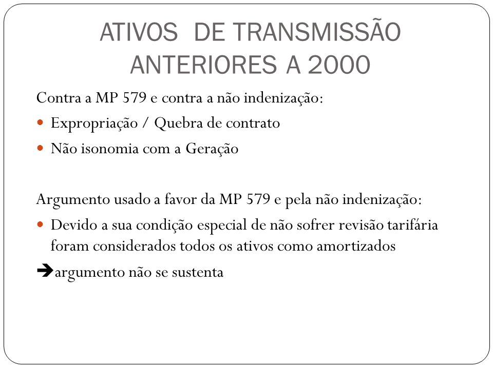 ATIVOS DE TRANSMISSÃO ANTERIORES A 2000
