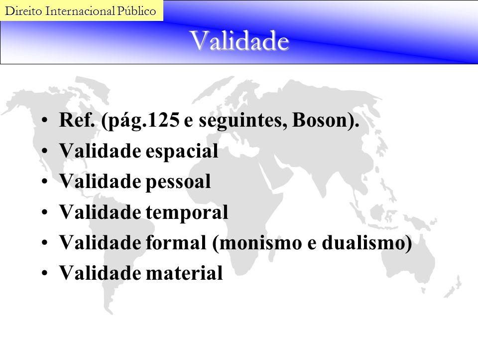 Validade Ref. (pág.125 e seguintes, Boson). Validade espacial