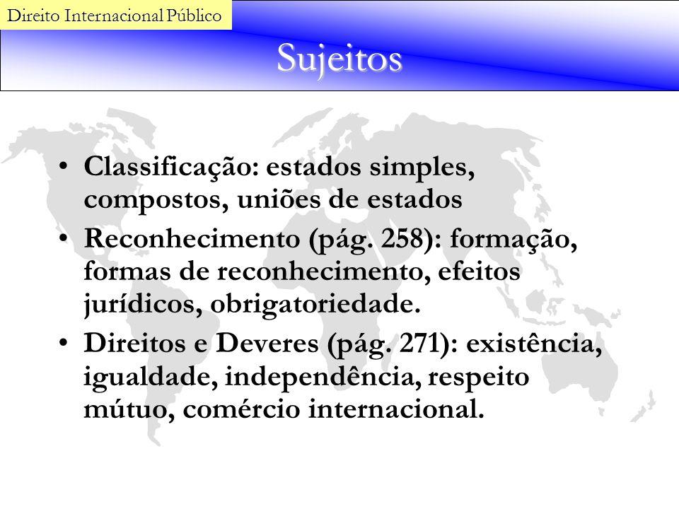 Sujeitos Classificação: estados simples, compostos, uniões de estados