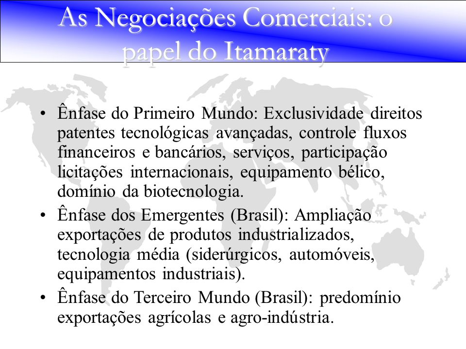 As Negociações Comerciais: o papel do Itamaraty