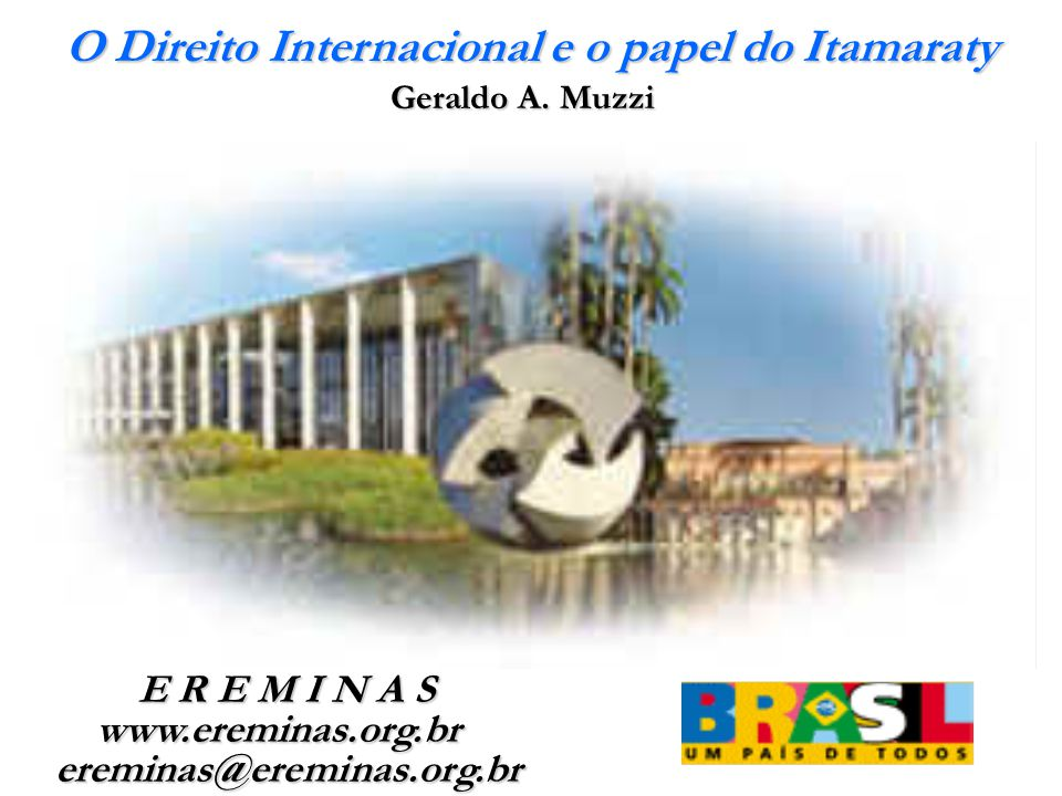 O Direito Internacional e o papel do Itamaraty