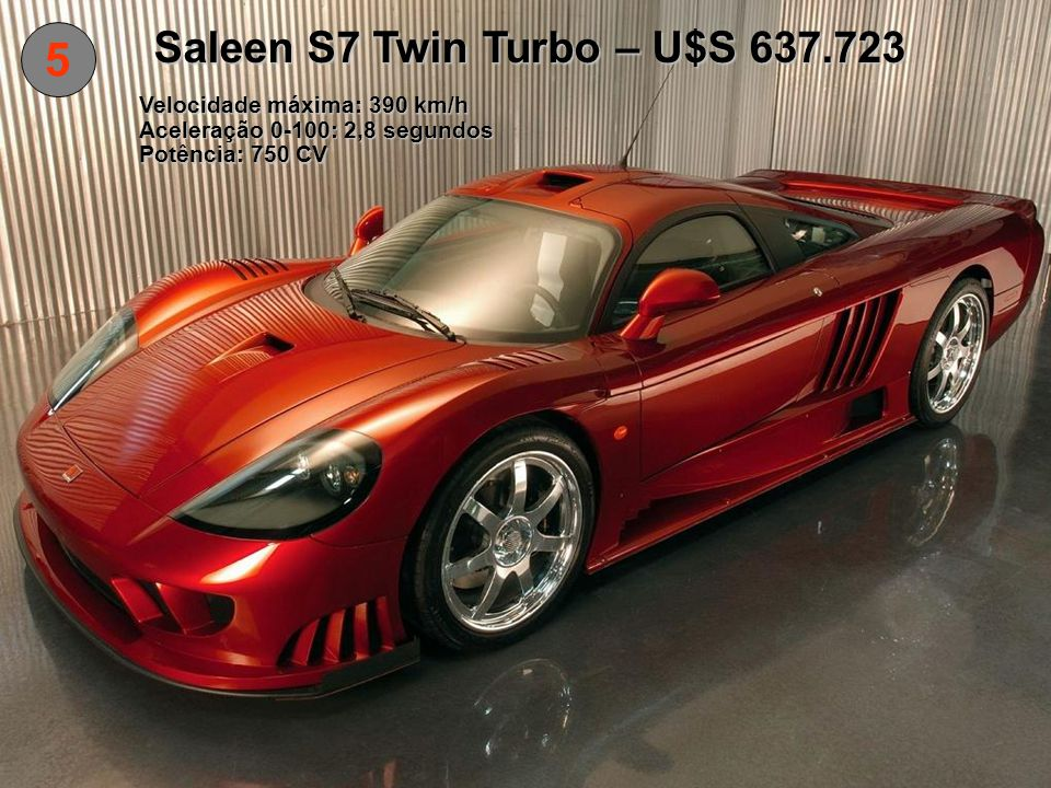 Saleen S7 Twin Turbo – U$S 637.723