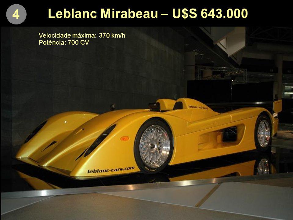 4 Leblanc Mirabeau – U$S 643.000 Velocidade máxima: 370 km/h