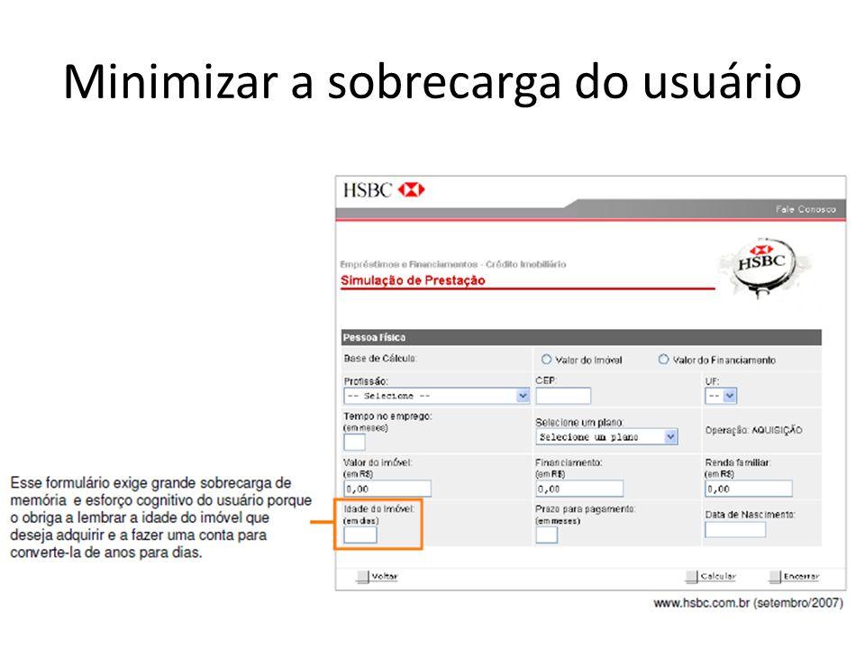 Minimizar a sobrecarga do usuário