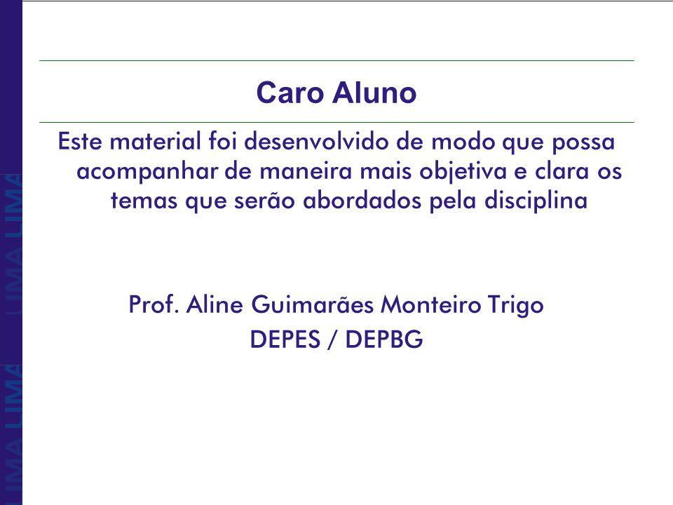 Prof. Aline Guimarães Monteiro Trigo