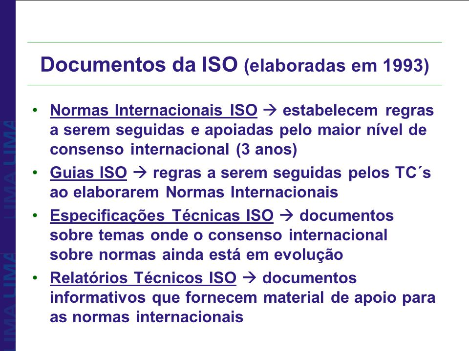 Documentos da ISO (elaboradas em 1993)