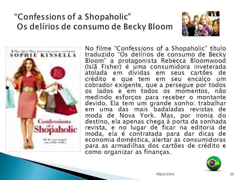 Confessions of a Shopaholic Os delírios de consumo de Becky Bloom