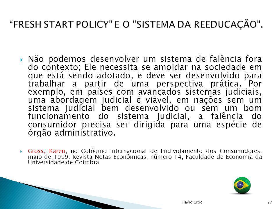 FRESH START POLICY E O SISTEMA DA REEDUCAÇÃO .