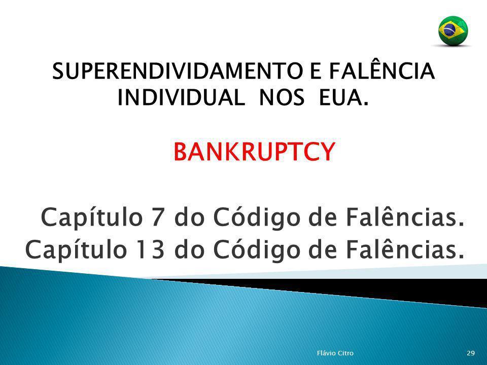 SUPERENDIVIDAMENTO E FALÊNCIA INDIVIDUAL NOS EUA.