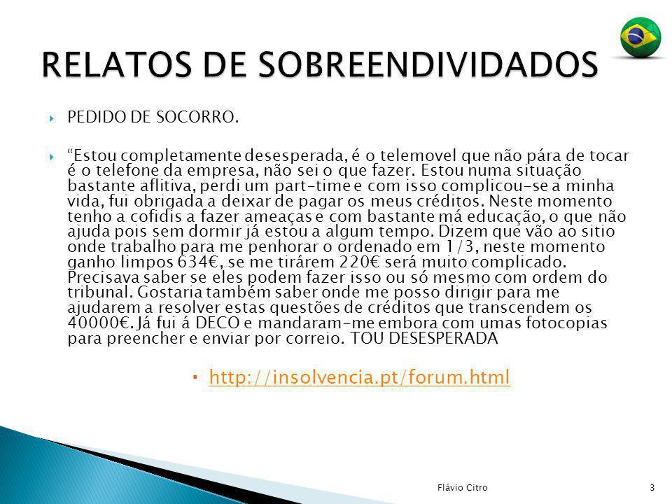 RELATOS DE SOBREENDIVIDADOS