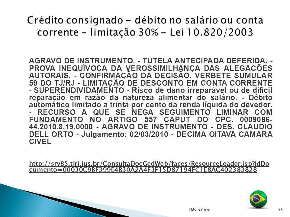 Crédito consignado - débito no salário ou conta corrente - limitação 30% - Lei 10.820/2003