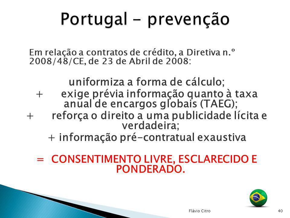 Portugal - prevenção uniformiza a forma de cálculo;