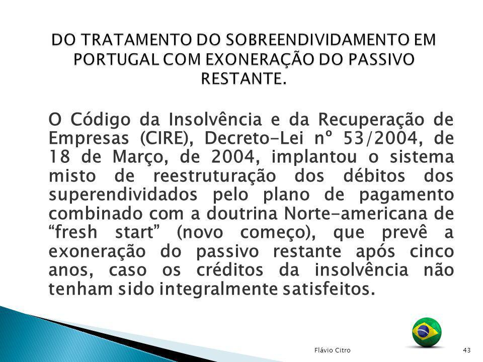 DO TRATAMENTO DO SOBREENDIVIDAMENTO EM PORTUGAL COM EXONERAÇÃO DO PASSIVO RESTANTE.