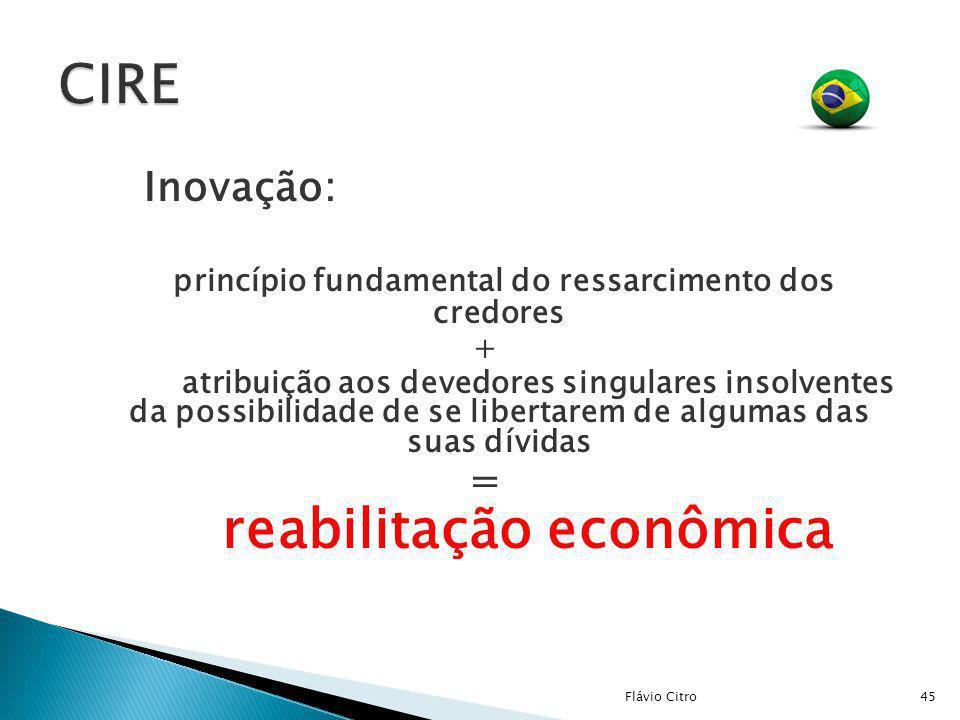 CIRE princípio fundamental do ressarcimento dos credores =