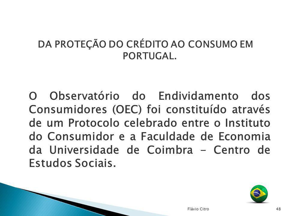 DA PROTEÇÃO DO CRÉDITO AO CONSUMO EM PORTUGAL.
