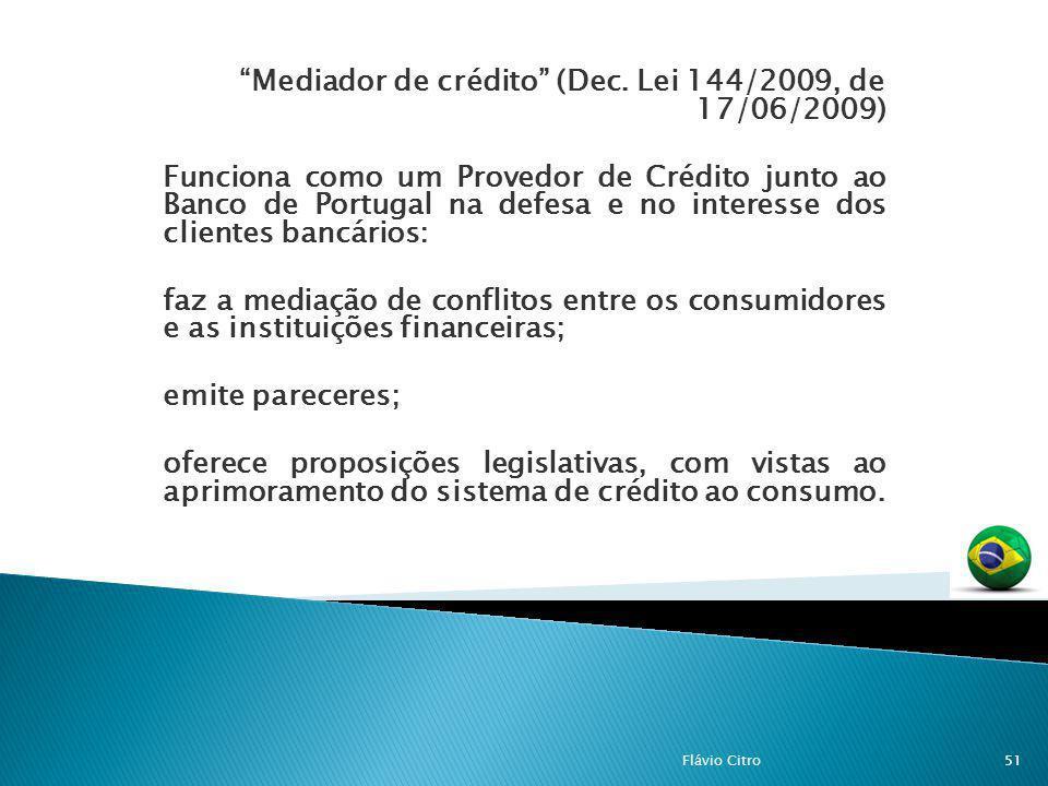 Mediador de crédito (Dec. Lei 144/2009, de 17/06/2009)