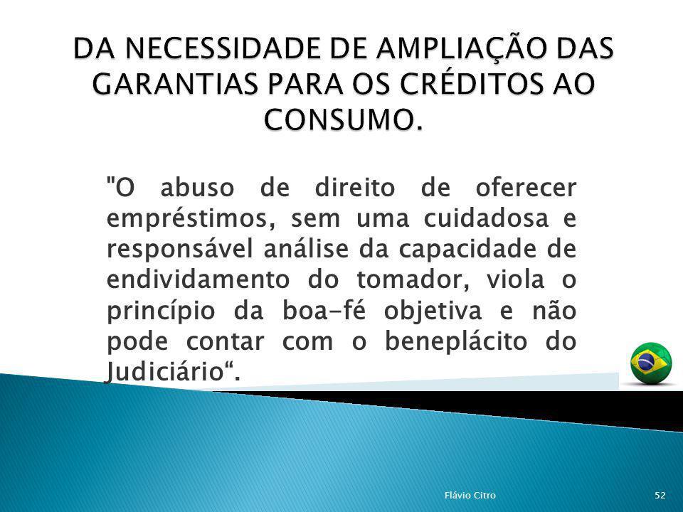 DA NECESSIDADE DE AMPLIAÇÃO DAS GARANTIAS PARA OS CRÉDITOS AO CONSUMO.