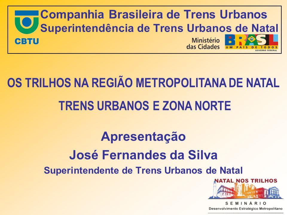 OS TRILHOS NA REGIÃO METROPOLITANA DE NATAL TRENS URBANOS E ZONA NORTE