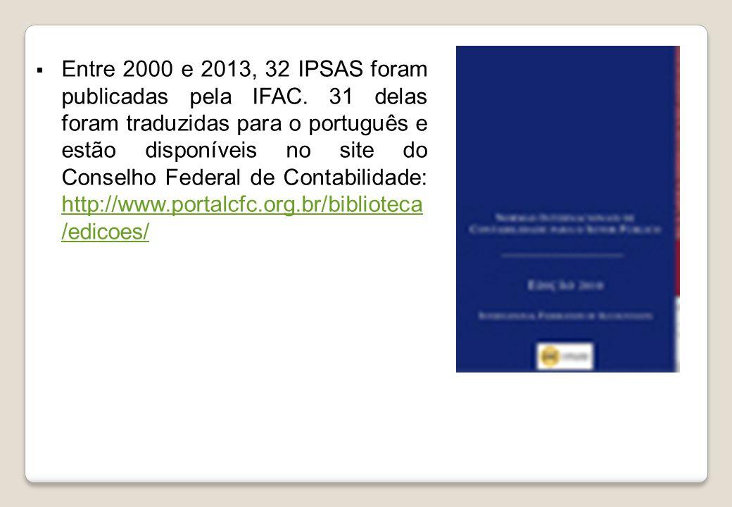 Entre 2000 e 2013, 32 IPSAS foram publicadas pela IFAC