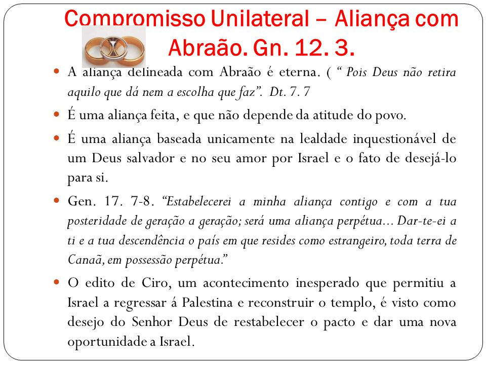 Compromisso Unilateral – Aliança com Abraão. Gn. 12. 3.