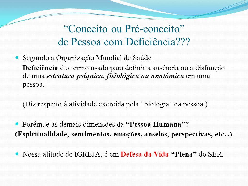Conceito ou Pré-conceito de Pessoa com Deficiência