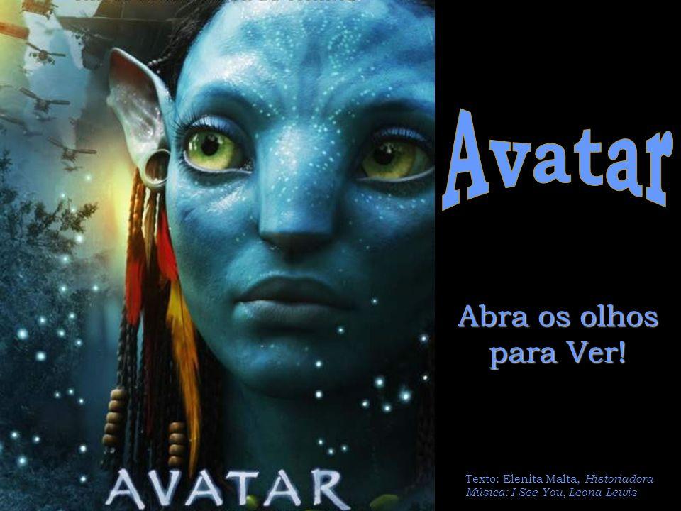 Avatar Abra os olhos para Ver!