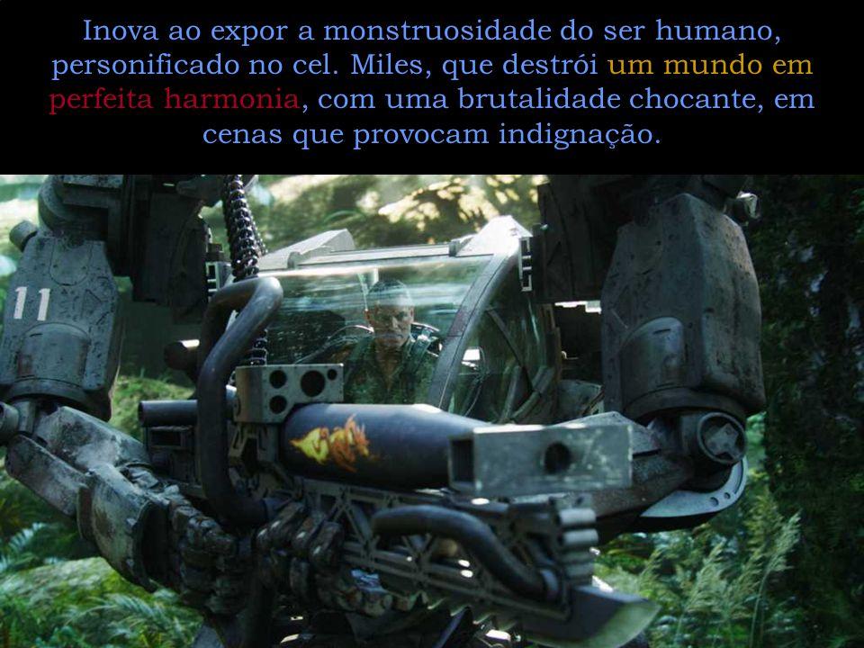 Inova ao expor a monstruosidade do ser humano, personificado no cel