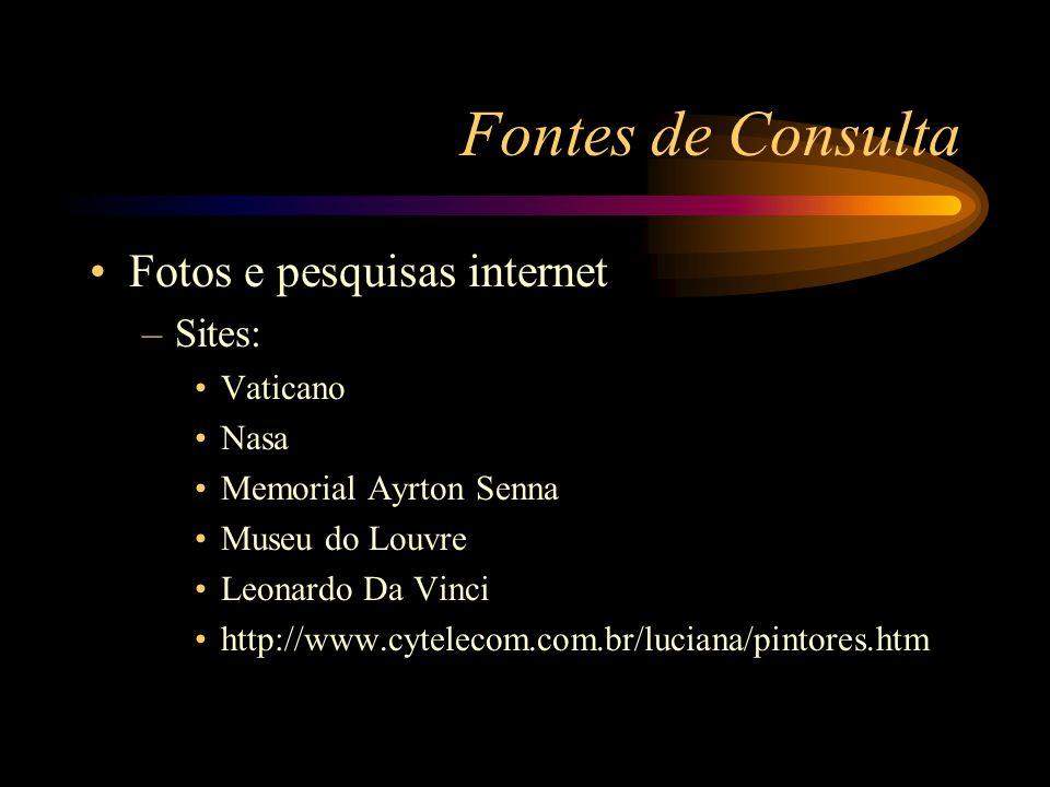 Fontes de Consulta Fotos e pesquisas internet Sites: Vaticano Nasa