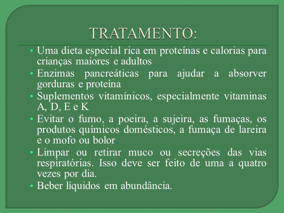 TRATAMENTO: Uma dieta especial rica em proteínas e calorias para crianças maiores e adultos.