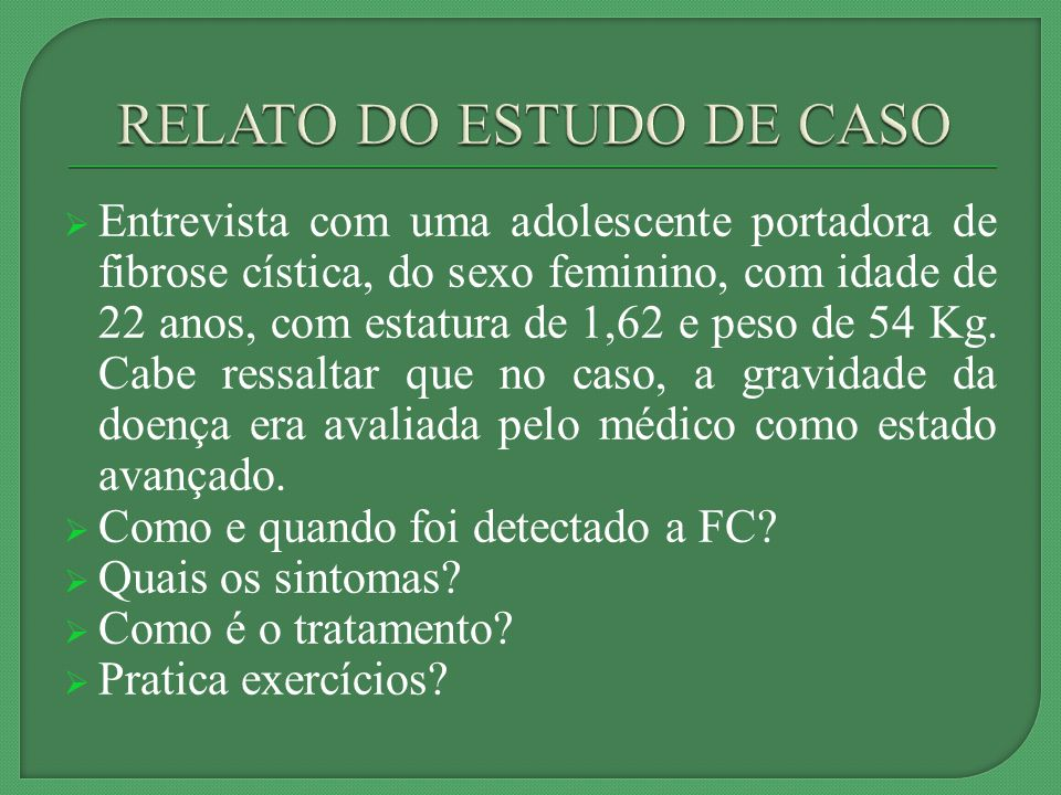 RELATO DO ESTUDO DE CASO