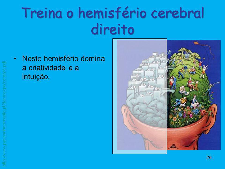Treina o hemisfério cerebral direito
