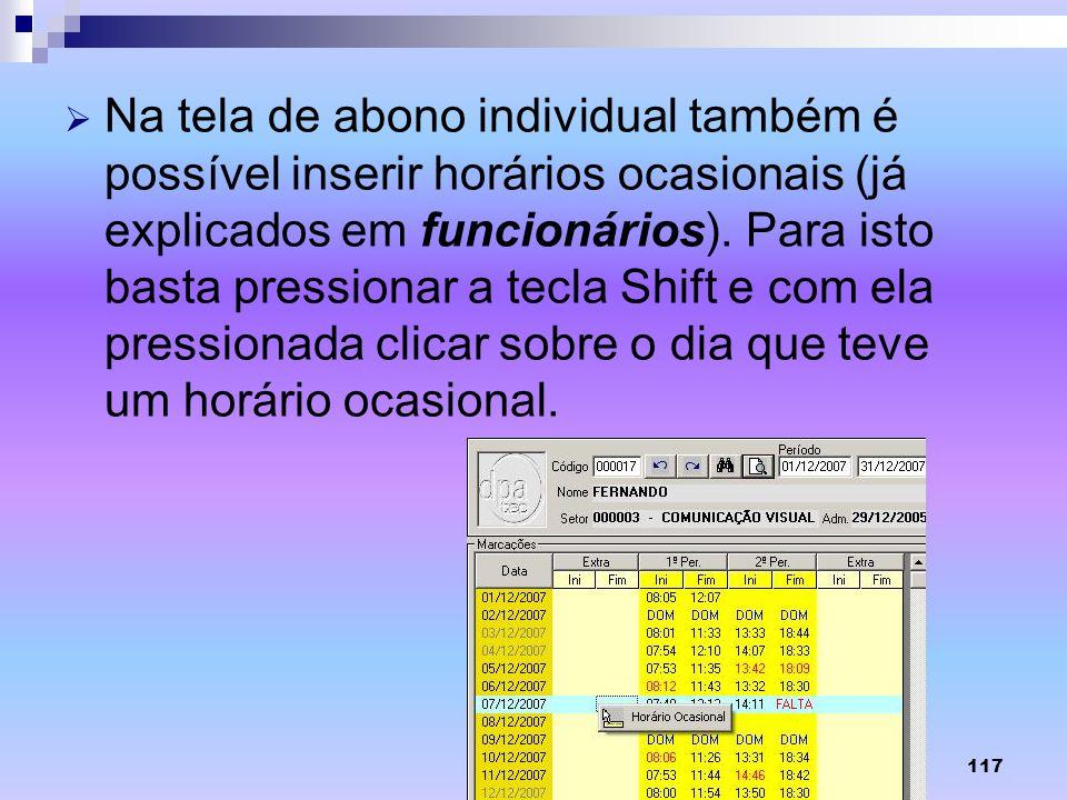Na tela de abono individual também é possível inserir horários ocasionais (já explicados em funcionários).