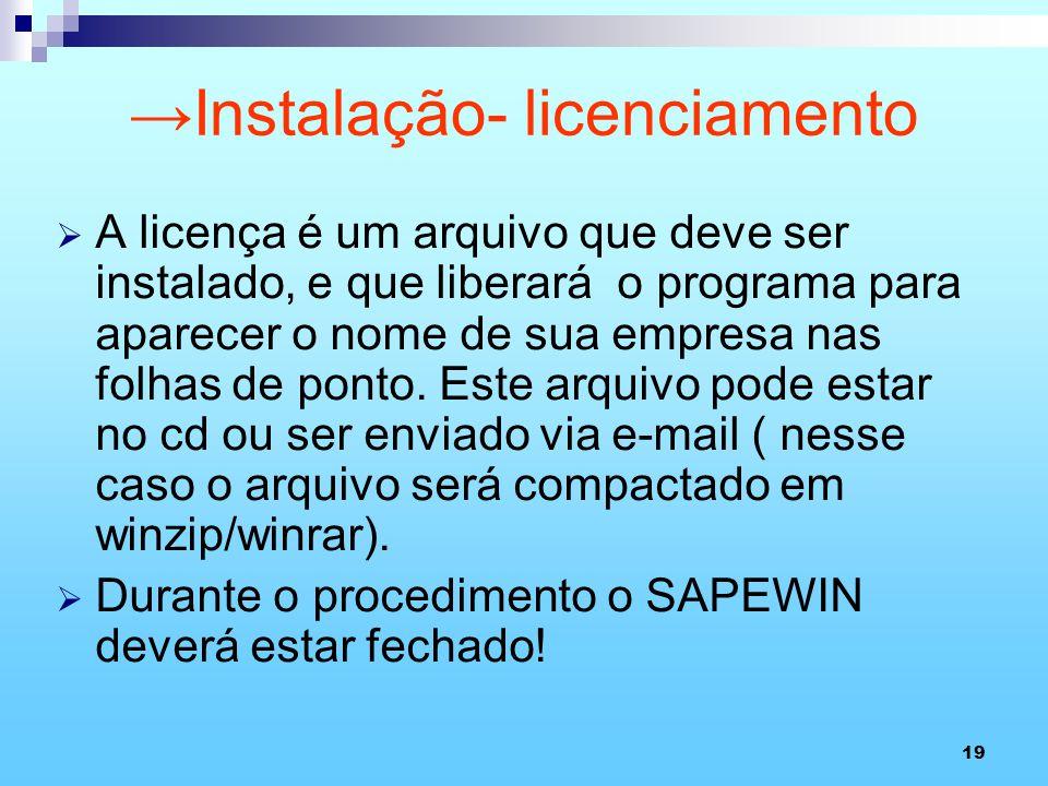 Instalação- licenciamento