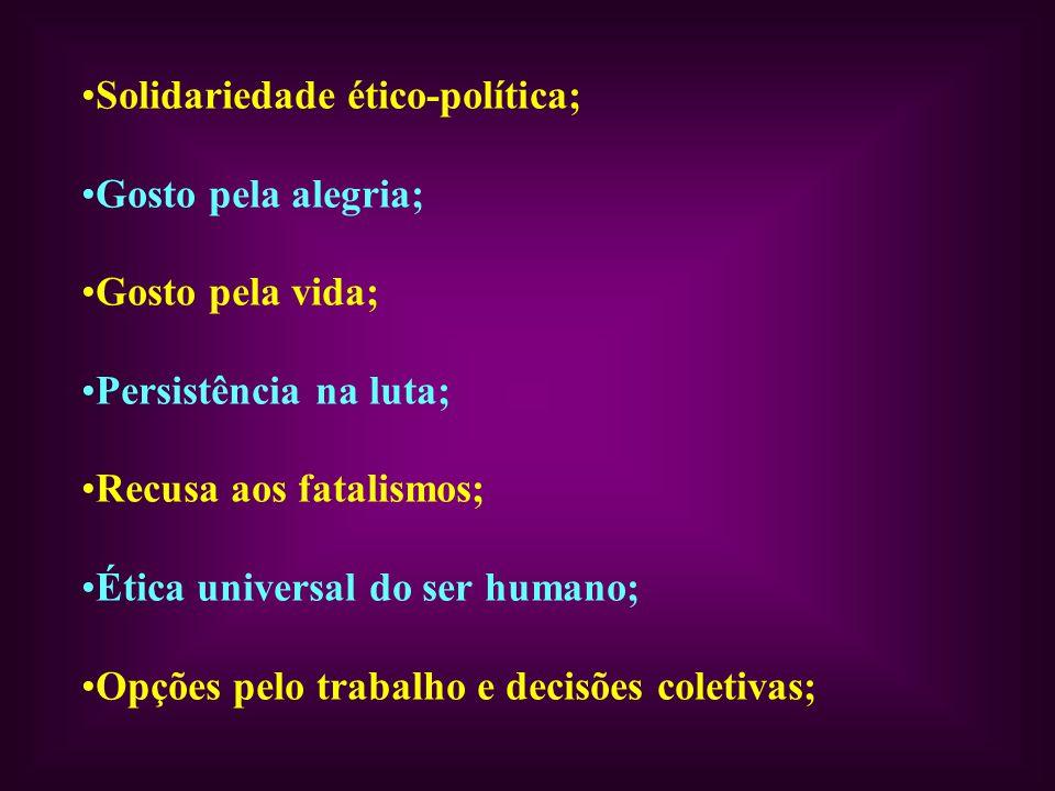 Solidariedade ético-política;