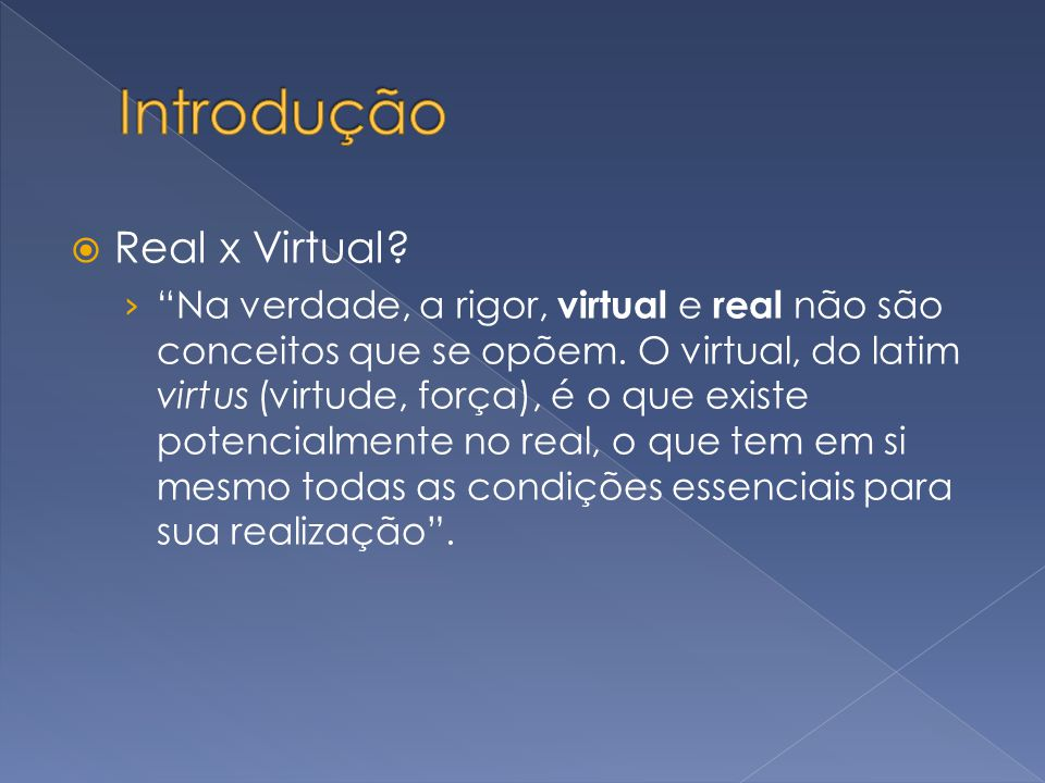 Introdução Real x Virtual