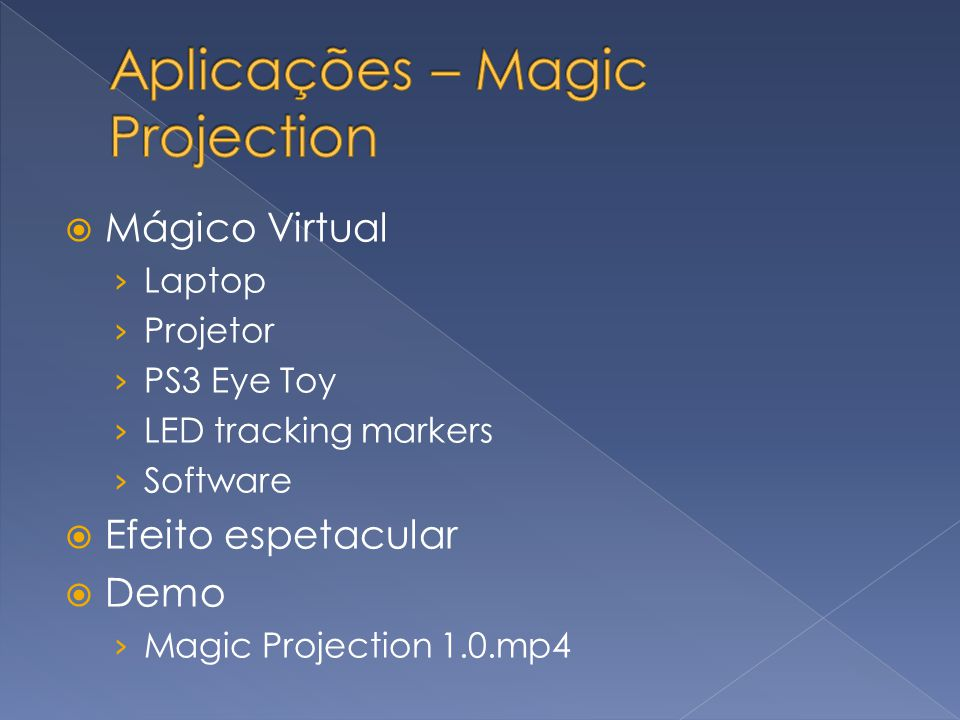 Aplicações – Magic Projection